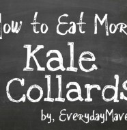 How to Eat More Kale by www.EverydayMaven.com