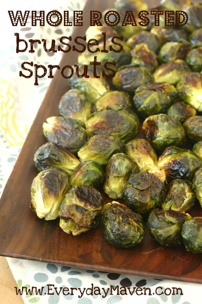 Whole Roasted Brussels Sprouts from www.everydaymaven.com