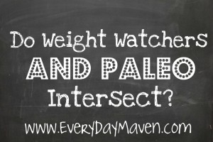 Weight Watchers and Paleo from www.everydaymaven.com