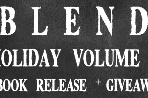 BLEND: Holiday Volume 1 Release and Giveaway