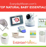 Top 10 Natural Baby Essentials from www.EverydayMaven.com