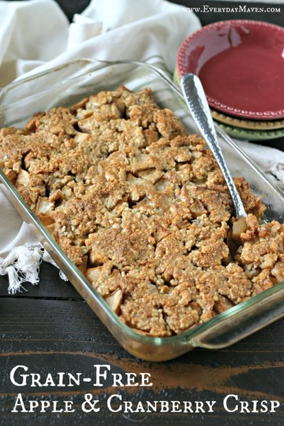 Grain Free Apple and Cranberry Crisp from www.EverydayMaven.com