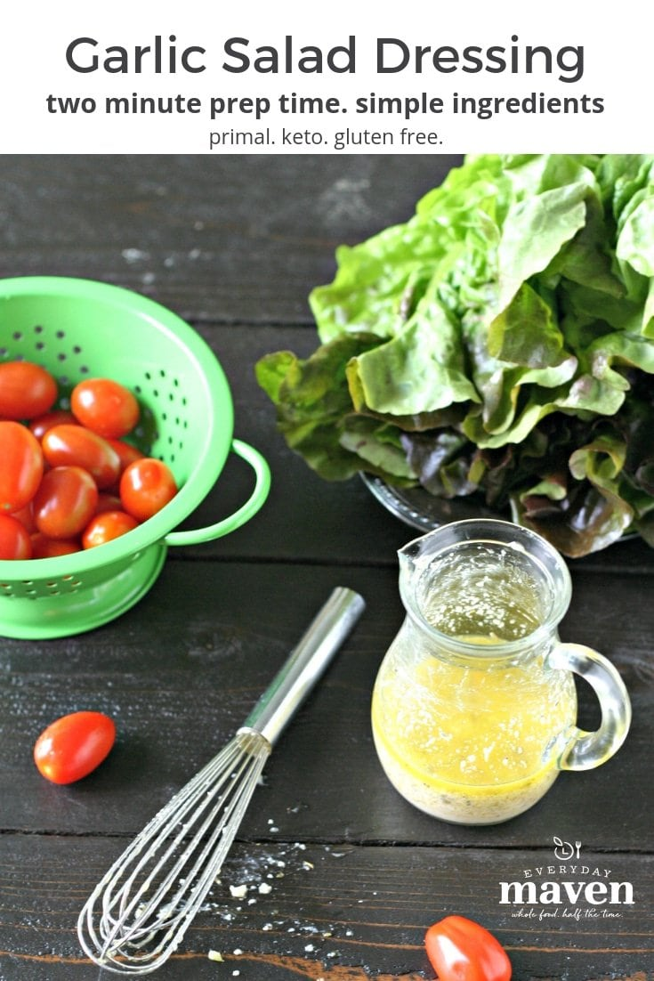 This Garlic Salad Dressing is not only delicious but packed with antioxidants. Make a batch in minutes and keep in the fridge for your favorite salad!
