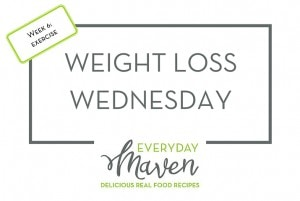 Weight Loss Wednesday Week 6 Exercise from www.EverydayMaven.com