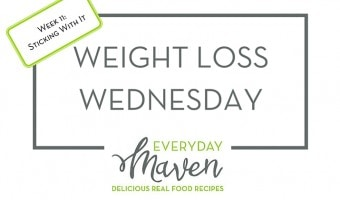 Weight Loss Wednesday – Week 11 – Sticking With It