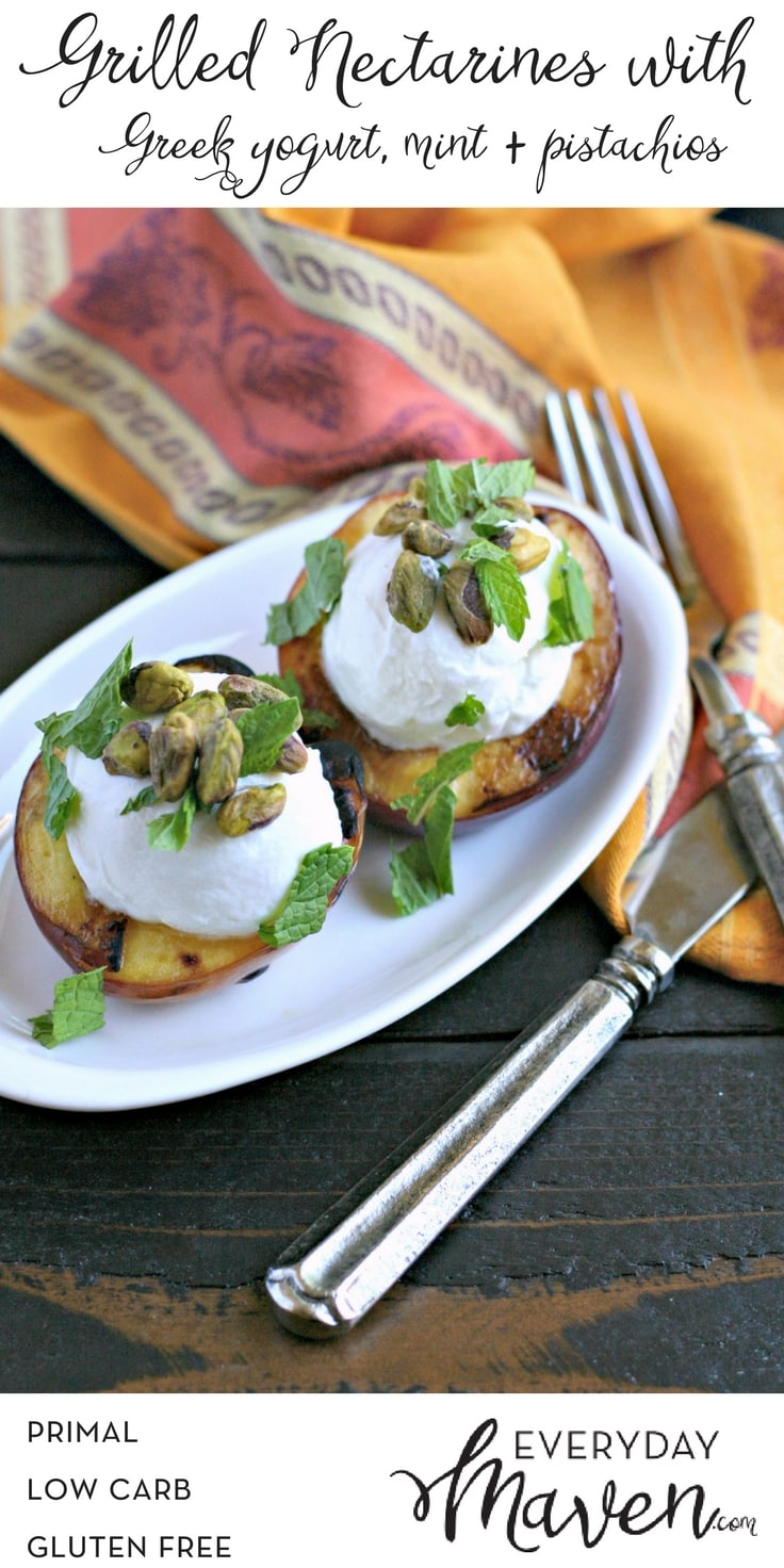 Grilled Nectarines with Greek Yogurt, Pistachios and Mint. A quick and easy low carb summer dessert that will impress everyone.