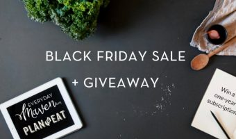 Plan To Eat Black Friday Sale and Giveaway of 3 Annual Subscriptions!