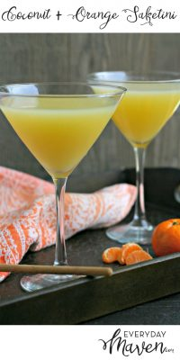 Coconut Orange Saketini from www.EverydayMaven.com