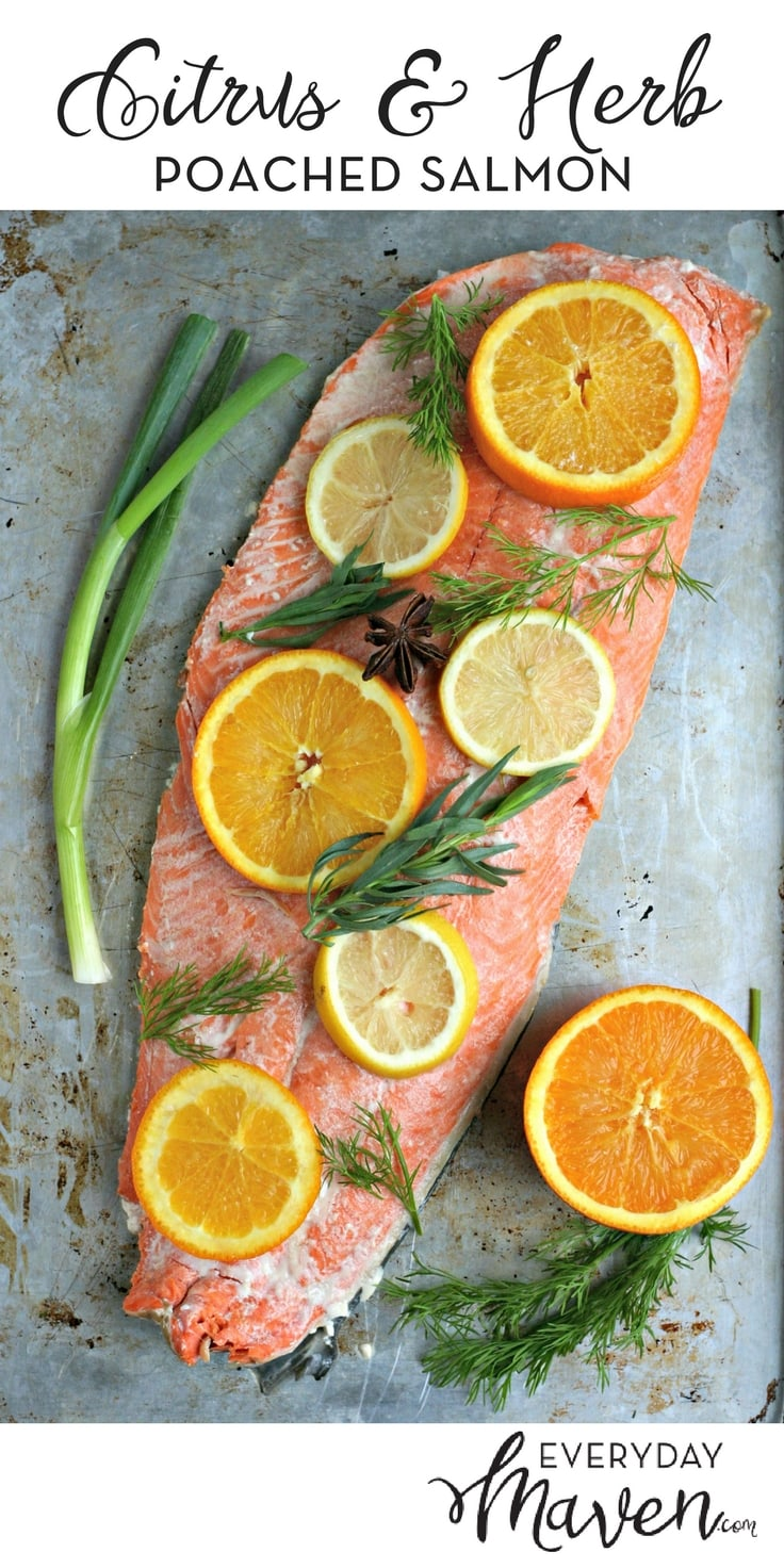 Citrus and Herb Oven Poached Salmon Recipe. How To Poach Salmon in the Oven. A simple flavor packed dish on the table in under 30 minutes!