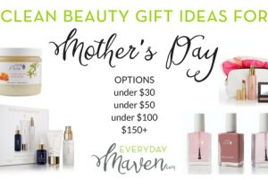 Clean Beauty Gift Ideas for Mother's Day