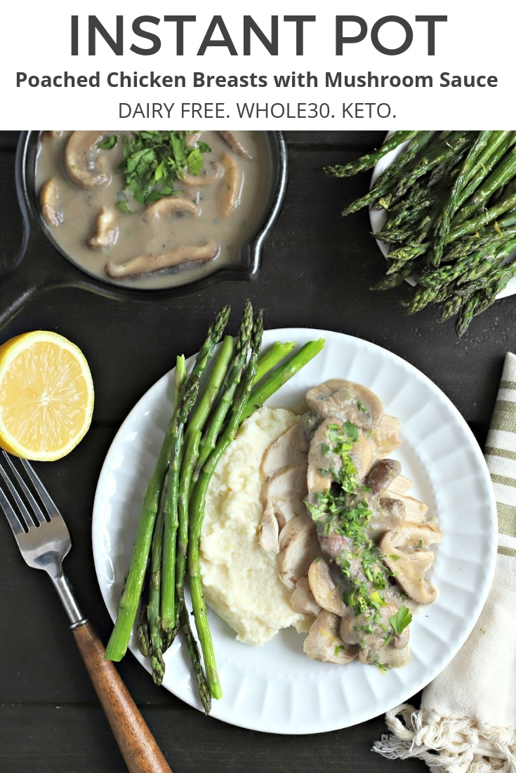 Use your InstantPot to make this easy Poached Chicken Breast with Creamy Mushroom Sauce in under 20 minutes! Free from dairy and gluten and compatible with Whole30 or Keto, this will be a dinner that goes on repeat!  @PacificFoods  #sponsored