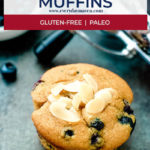 close up of paleo blueberry muffin with text on image for pinterest