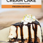 gluten free ice cream cake covered in chocolate syrup with whipped cream