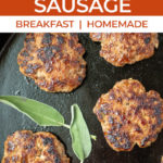 close up of cooked breakfast sausage in cast iron skillet with text for pinterest