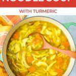 chicken noodle soup with turmeric with text for pinterest
