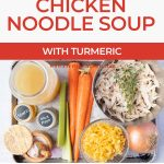 collage of how to make turmeric chicken soup for pinterest