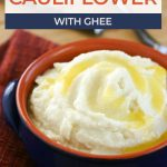 bowl of mashed cauliflower with text for pinterest